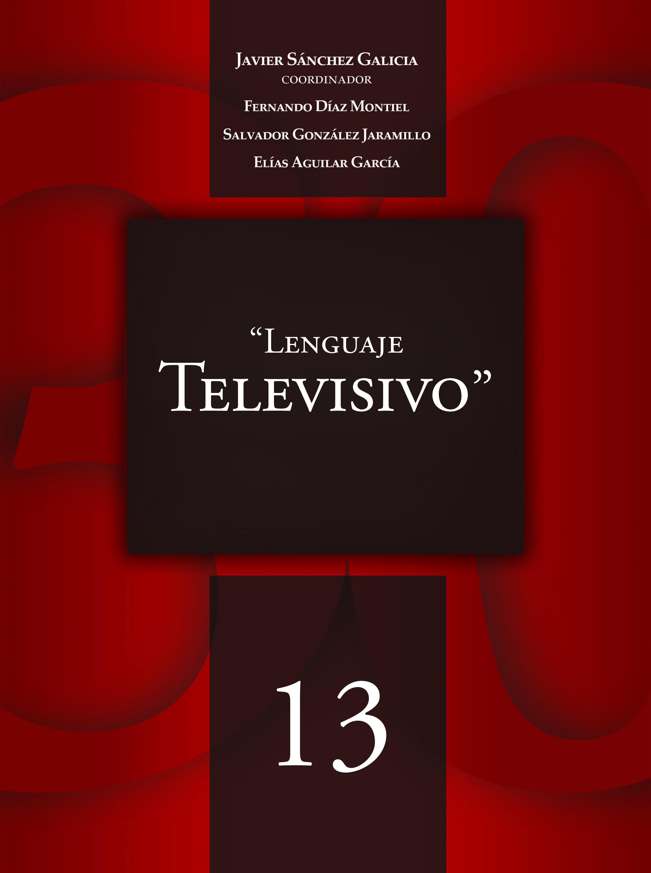 Artículos 30 Claves – 13 Lenguaje Televisivo